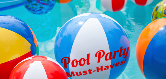 Pool Party Must Haves